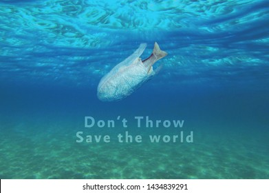 do not throw concept, save the world, save Fish Wealth, sustainability
