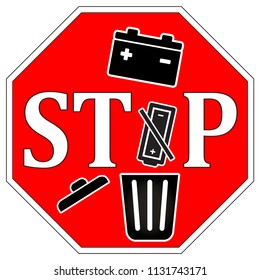 Do not throw dead batteries in garbage. Batteries should get recycled and not discarded with the trash
