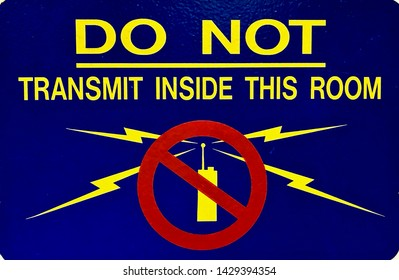 DO NOT Transmit inside this room sign