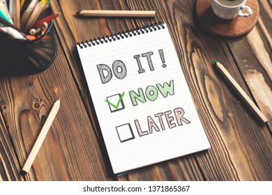 Do It Now and Time Management Concept
