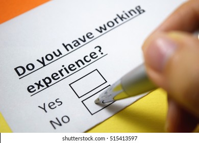 Do you have working experience? No.
