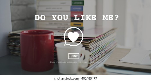 Do You Like Me Valentine Romance Love Toast Dating Concept