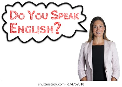 Do you speak English? cloud sentence words language school. Woman on white background. English language school. An attractive and smiling young woman on white background.