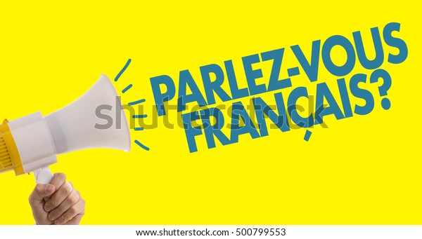 Do You Speak French Stock Photo Edit Now 500799553