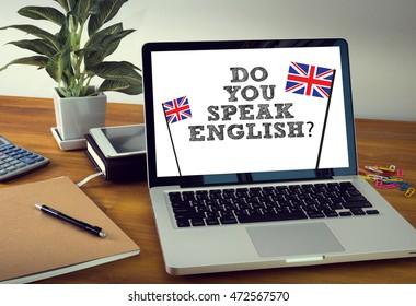 DO YOU SPEAK ENGLISH?                   Laptop on table. Warm tone