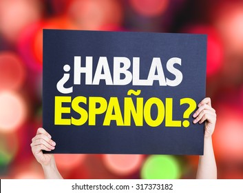 Do You Speak Spanish (in Spanish) placard with bokeh background