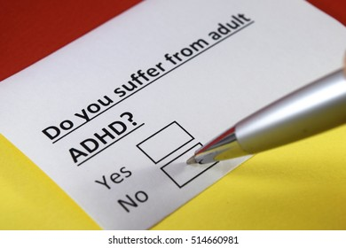 Do you suffer from adult ADHD? NO