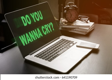 Do you wanna cry Malware is infected computer office