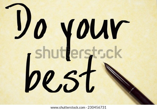 do your best text write on paper