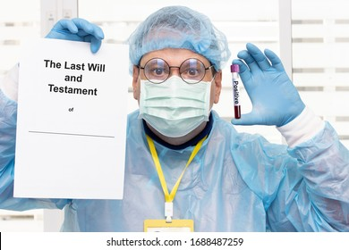 Doctor in protective suit holding the last will and testament of patient and tube with positive blood test results. The final solution of the Laboratory examination of blood at disease.