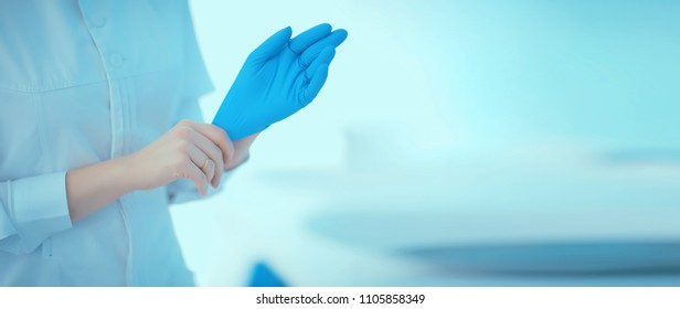doctor in rubber gloves / concept sterility purity, medical clinic, laboratory, gloves on the hands of a doctor