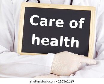 Doctor shows information: care of health