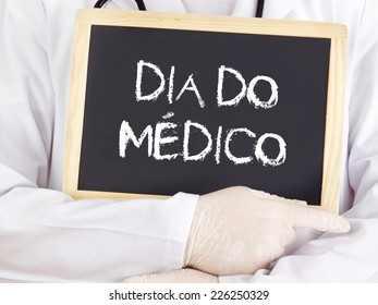 Doctor shows information: Doctors Day in portuguese