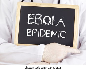 Doctor shows information: Ebola epidemic