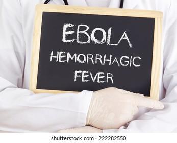Doctor shows information: Ebola hemorrhagic fever