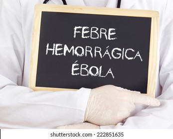 Doctor shows information: Ebola in portuguese language