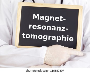 Doctor shows information: magnetic resonance imaging