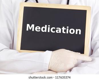 Doctor shows information: medication