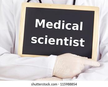 Doctor shows information on blackboard: medical scientist