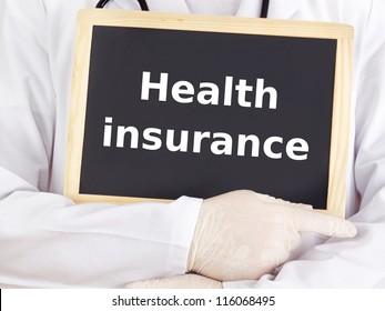 Doctor shows information on blackboard: health insurance