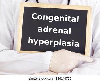 Doctor shows information on blackboard: congenital adrenal hyperplasia