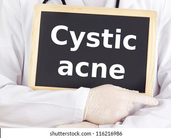 Doctor shows information on blackboard: cystic acne