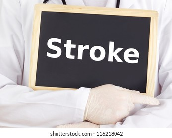 Doctor shows information on blackboard: stroke