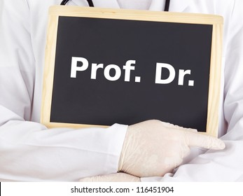 Doctor shows information on blackboard: prof dr