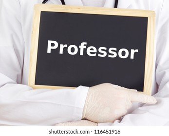 Doctor shows information on blackboard: professor