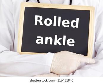 Doctor shows information on blackboard: rolled ankle