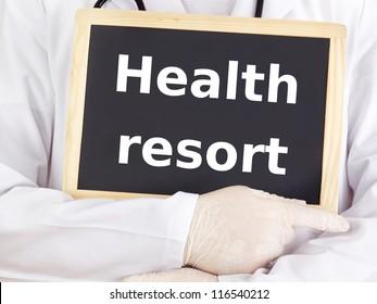 Doctor shows information on blackboard: health resort