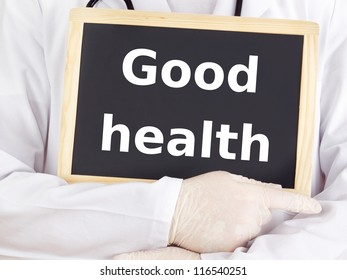 Doctor shows information on blackboard: good health