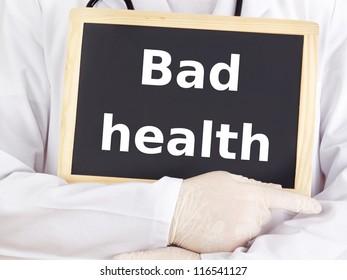 Doctor shows information on blackboard: bad health