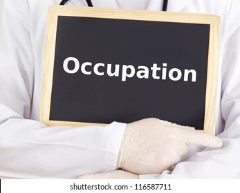Doctor shows information on blackboard: occupation