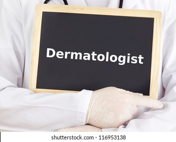 Doctor shows information on blackboard: dermatologist