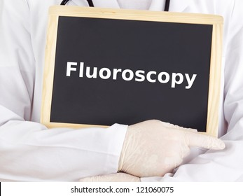 Doctor shows information on blackboard: fluoroscopy