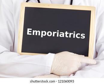 Doctor shows information on blackboard: emporiatrics