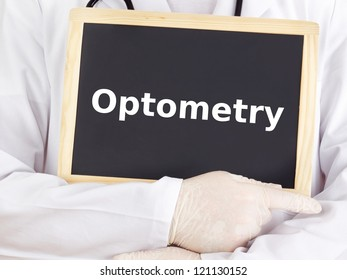 Doctor shows information on blackboard: optometry