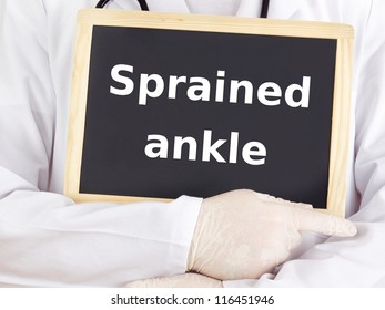 Doctor shows information: sprained ankle
