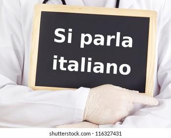 Doctor shows information: we speak italian
