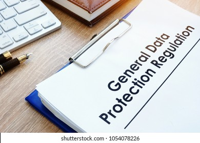 Document General Data Protection Regulation (GDPR) on a desk.