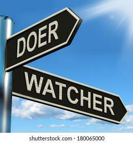 Doer Watcher Signpost Meaning Active Or Observer