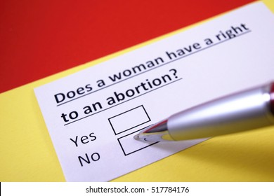 Does a woman have a right to an abortion? No