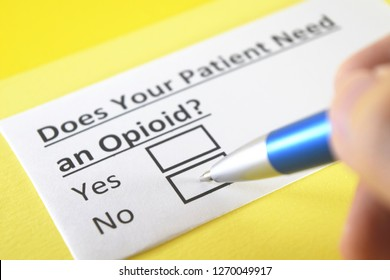Does younr patient need an opioid?