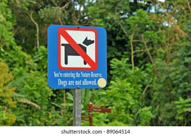 """"""" Dogs Are Not Allowed """" Sign In The Park"""