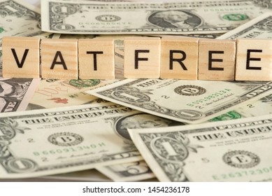 Dollar Bills and VAT Free