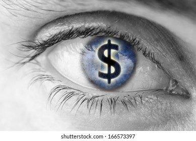Dollar sign in human pupil. Greed concept.
