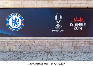 Dolmabahce, Istanbul / Turkey - August 10 2019: Chelsea Football Club and Super Cup Logos on the wall of BJK Vodafone Park Stadium couple of days before Uefa Super Cup Final 2019 game night.