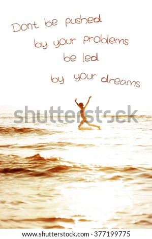 Dont Be Pushed By Your Problems Stock Photo Edit Now 377199775