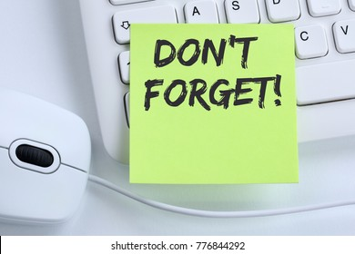 Don't forget date meeting remind reminder notepaper business concept mouse computer keyboard